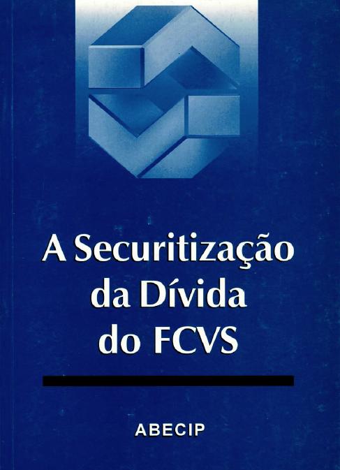 A Securitização da Dívida do FCVS