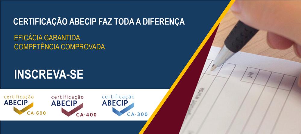 Certificação Abecip faz toda a diferença